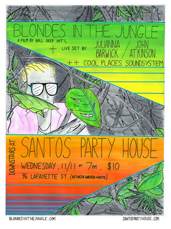 Screening 11/11 at Santos Party House feat. Julianna, John Aa and Cool Places Soundsystem
